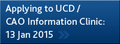 Applying to UCD/CAO Information Evening - 13 January 2015