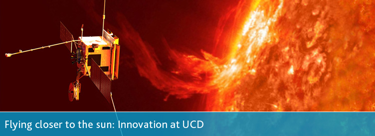 Flying closer to the sun: Innovation at UCD
