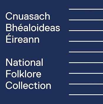 National Folklore Collection | Irish Folklore