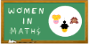 Women in Mathematics Day (Wednesday 12th May from 2pm-4.45pm)