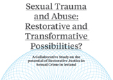 Restorative justice may provide additional justice mechanism for victims of sexual crime, study shows