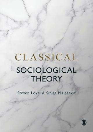 Classical Sociological Theory book cover