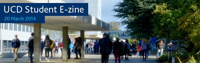 UCD Student E-zine - 20 March 2014