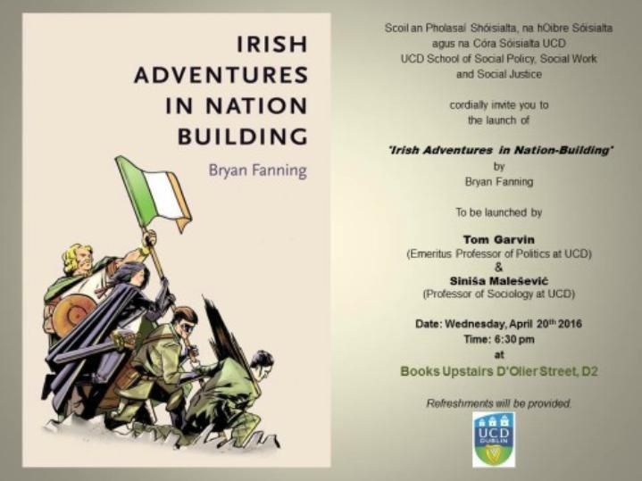 "Booklaunch of ""Irish Adventures in Nation Building"" by Dr Bryan Fanning"