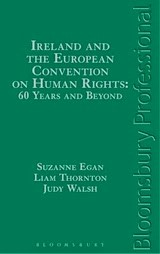 Judy Walsh Book - Ireland and the European Convention on Human Rights: 60 Years and Beyond