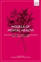 Models of Mental Health - Foundations of Mental Health Practice. Davidson, Campbell, Mulholland and Shannon