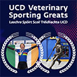 UCD Veterinary Sporting Greats – an event to celebrate veterinary sporting achievement took place in UCD's Astra Hall on Friday, 19 July.